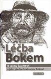 Léčba Bokem (O spolku Šalamoun a jeho předsedovi Johnu Bokovi) - obálka