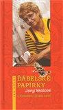 Ďábelské papírky Jany Skálové (s lexikonem výkladu karet) - obálka
