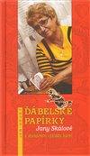 Obálka knihy Ďábelské papírky Jany Skálové