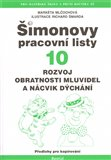Šimonovy pracovní listy 10 (Rozvoj obratnosti mluvidel a nácvik dýchání.) - obálka