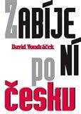 Zabíjení po česku - obálka