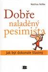 Obálka knihy Dobře naladěný pesimista