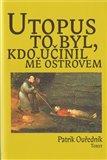 Utopus to byl, kdo učinil mě ostrovem - obálka