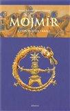 Mojmír - Cesta pravého krále - obálka