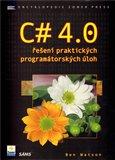 C# 4.0 (řešení praktických programátorských úloh) - obálka