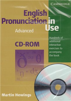 English Pronunciation in Use Advanced - Martin Hewings (1xCD-ROM)