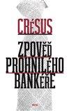 Zpověď prohnilého bankéře - obálka