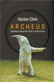 Archeus (Fragment radostné vědy o trpaslících) - obálka