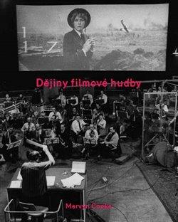 Obálka titulu Dějiny filmové hudby