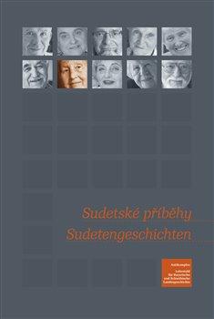 Obálka titulu Sudetské příběhy/ Sudetengeschichten