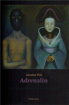 Adrenalin - Jaroslav Pížl