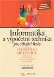 Informatika a výpočetní technika pro střední školy (Teoretická učebnice) - obálka