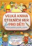 Velká kniha stolních her pro děti - obálka