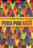 Peru pod kůží - obálka