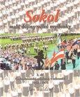 Sokol - malé myšlenky velké myšlenky 2. díl (Československé sokolstvo v zahraničí 1952 - 1975) - obálka