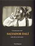 Československý malíř Salvador Dalí a jeho vliv na české umění - obálka