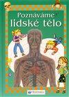 Obálka knihy Poznáváme lidské tělo