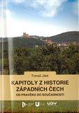 Kapitoly z historie západních Čech (od pravěku do současnosti) - obálka
