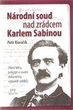 Národní soud nad zrádcem Karlem Sabinou - obálka