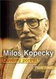 Miloš Kopecký - Důvěrný portrét - obálka