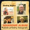 Obálka knihy Soukromé album - Oživlé příběhy fotografií