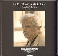 Ladislav Smoljak hrající, bdící