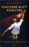 Obálka knihy Poslední Maův tanečník