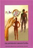 Tělo je věda (Základní poznatky z biologie člověka) - obálka