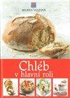 Obálka knihy Chléb v hlavní roli
