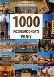 1000 pozoruhodností Prahy - obálka
