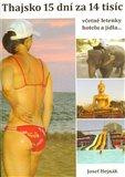 Thajsko. 15 dní za 14 tisíc - obálka