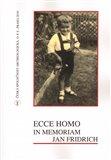 Ecce homo, in memoriam Jan Fridrich - obálka