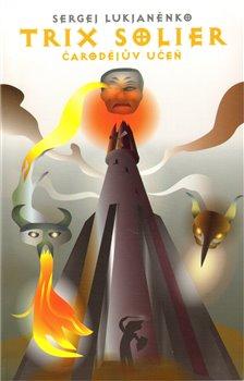 Obálka titulu Trix Solier - Čarodějův učeň