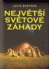 Obálka knihy Největší světové záhady
