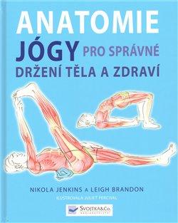 Anatomie jógy pro správné držení těla a zdrav
