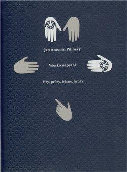 Všecko napsané - J.A. Pitínsky