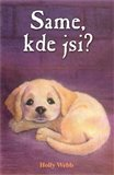 Same, kde jsi? - oblka