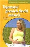 Tajemství prvních devíti měsíců (Vývoj dítěte před narozením) - obálka
