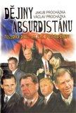 Dějiny Absurdistánu (Posledních dvacet let země uprostřed Evropy (1989 - 2009)) - obálka