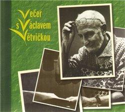 Obálka titulu Večer s Václavem Větvičkou