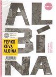 Ferko, Keva, Albína - komplet - obálka