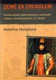 Země za zrcadlem (Rusko-italské diplomatické a obchodní vztahy v druhé polovině 17. století) - obálka