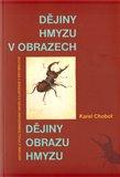 Dějiny hmyzu v obrazech (Historie a vývoj zobrazování hmyzu a ilustrace v entomologii) - obálka