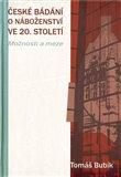 České bádání o náboženství ve 20. století (Možnosti a meze) - obálka