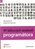 97 klíčových znalostí programátora (Zkušenosti expertů z praxe) - obálka