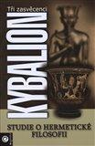 Kybalion (Studie o hermetické filosofii starého Egypta a Řecka) - obálka