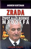 Zrada, život a lži Bernie Madoffa - obálka