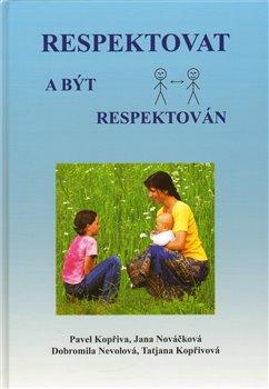 Obálka titulu Respektovat a být respektován