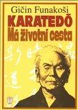 Karatedó - Má životní cesta - obálka