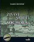 Statečný život a tajemná smrt podplukovníka Sochora - obálka
